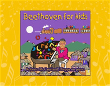 Beethoven for Kids by Roberto McCausland-Dieppa