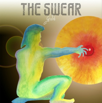 The Swear : Gold