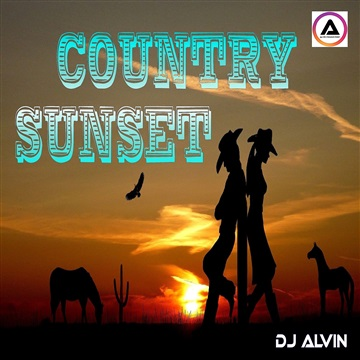 DJ Alvin - Country Sunset by ALVIN PRODUCTION ®