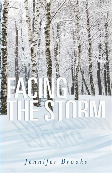 Jennifer Brooks : Facing the Storm
