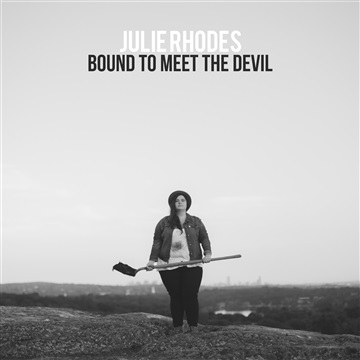 Julie Rhodes : Bound to Meet the Devil: B-Sides