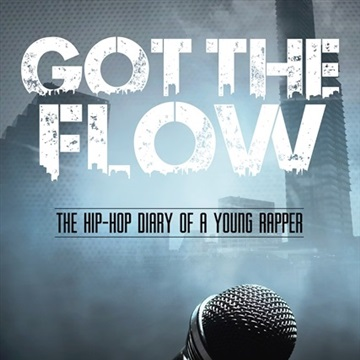 Got the Flow: The Hip-Hop Diary of a Young Rapper by Carlos Salinas (Book Soundtrack) by Carlos Salinas Author