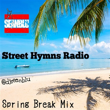 Street Hymns Radio April 6 2019 by DJ Sean Blu