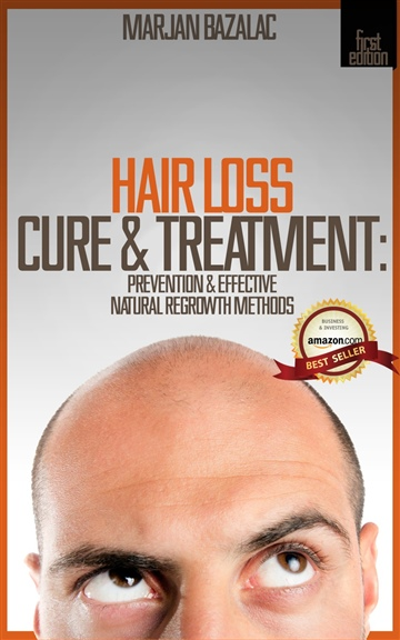 Hair Loss Cure & Treatment: Prevention & Effective Natural Regrowth Methods