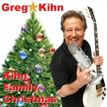 Kihn Family Christmas by Greg Kihn
