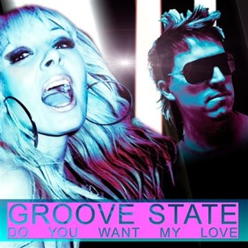 Do You Want My Love (EP) by GROOVE STATE