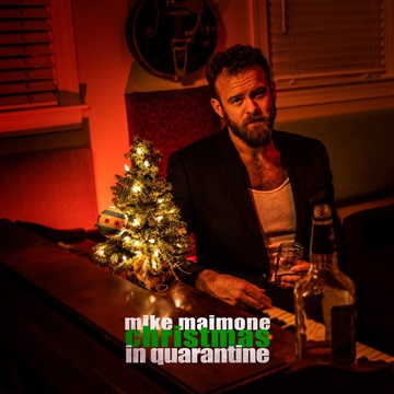 Christmas in Quarantine by Mike Maimone