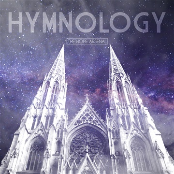 The Hope Arsenal : Hymnology