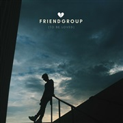FRIENDGROUP : To Be Loved