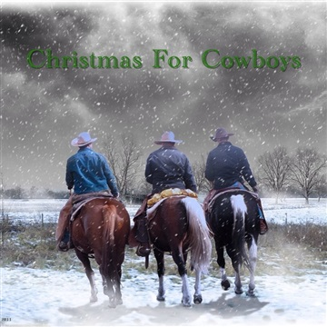 Christmas For Cowboys by Chip Richter