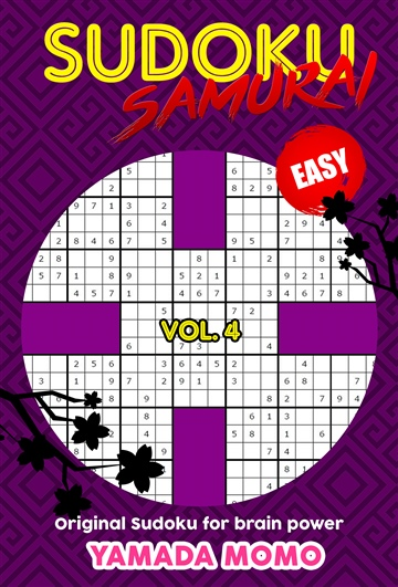 Sudoku Samurai Easy: Original Sudoku For Brain Power Vol. 4