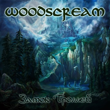 Woodscream : Castle of Trolls
