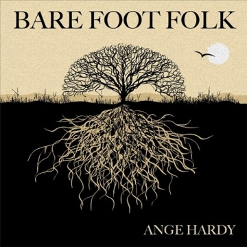 Bare Foot Folk Sample album with one complete bonus track (Young Martha's Well). by Ange Hardy