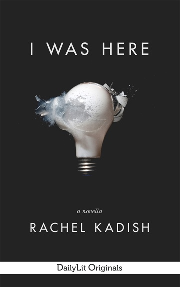 Rachel Kadish : I Was Here