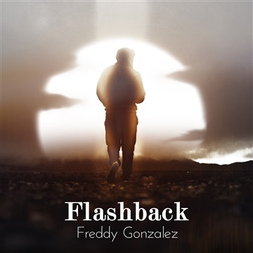 Flashback by Freddy Gonzalez