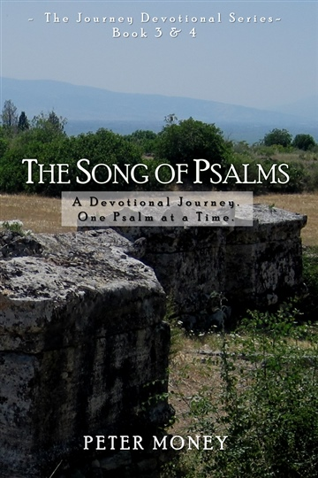 The Song of Psalms: Book Three/Four by Peter Money