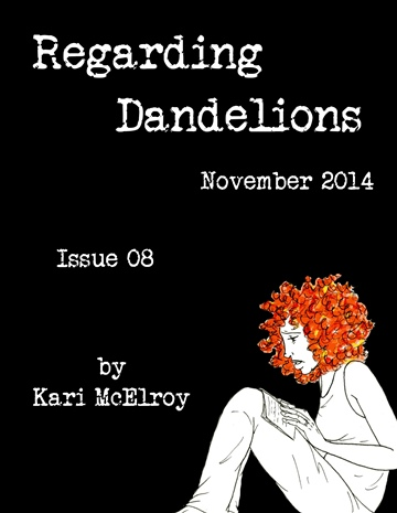 Regarding Dandelions Issue 08