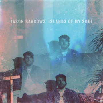 Jason Barrows : Islands of My Soul