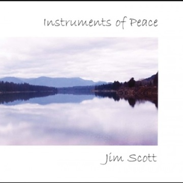 Instruments of Peace by Jim Scott