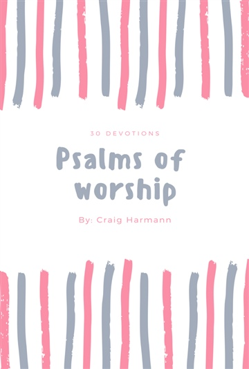 Psalms of Worship by Craig Harmann