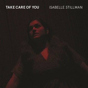 Take Care of You (Single) by Isabelle Stillman