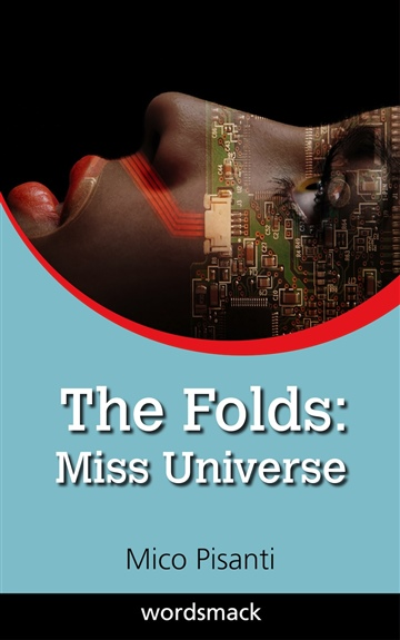 The Folds: Miss Universe
