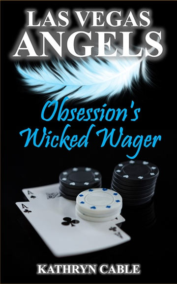 Las Vegas Angels: Obsession's Wicked Wager