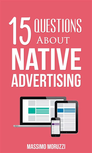 15 Questions About Native Advertising