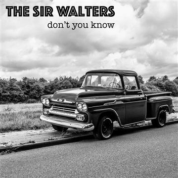 Don't You Know by The Sir Walters