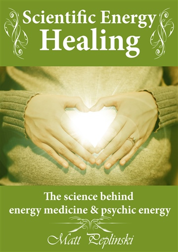 Scientific Energy Healing (Audiobook)