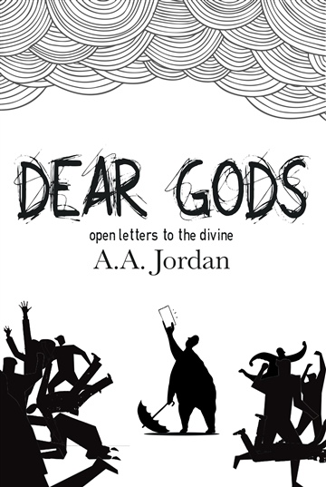 Dear Gods: Open Letters to the Divine
