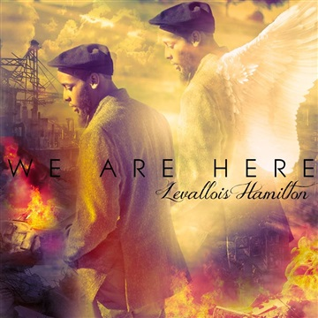WE ARE HERE by Levallois Hamilton