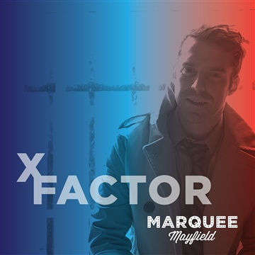 Marquee Mayfield : X Factor