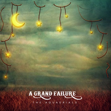 The Aquaerials : A Grand Failure