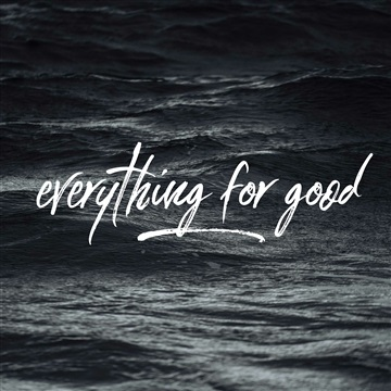 Everything For Good by Mike Westendorf