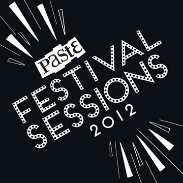 Paste Festival Sessions by Paste Magazine