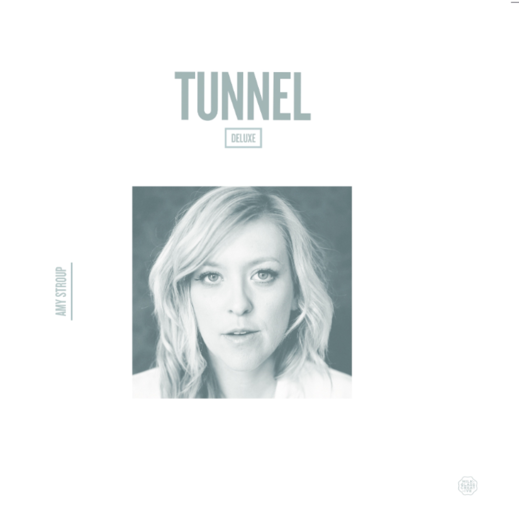 Amy Stroup : TUNNEL DELUXE