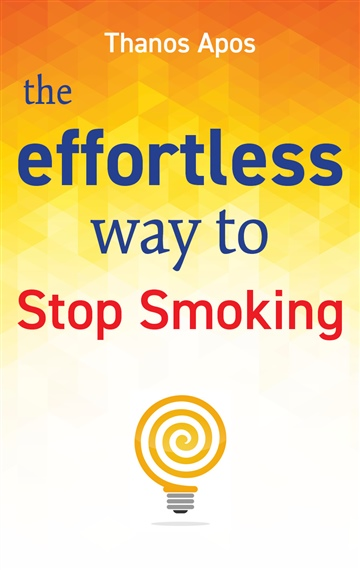 The Effortless Way to Stop Smoking by Smoking