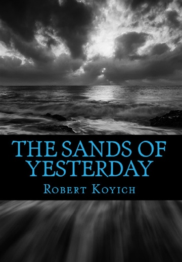 The Sands of Yesterday (Sanctified Spirit Version)