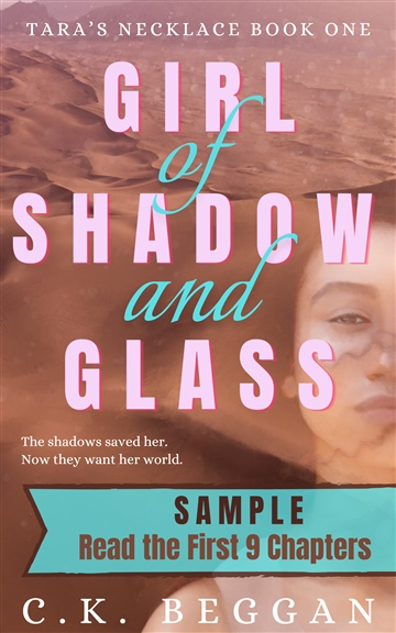 Girl of Shadow and Glass (Sample) by C.K. Beggan