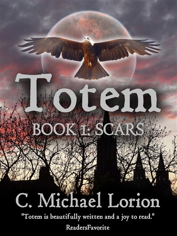 C. Michael Lorion : Totem (Book 1: Scars)
