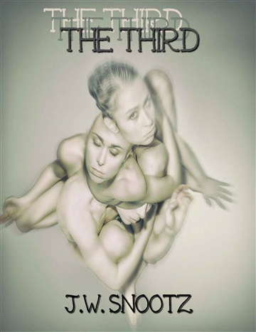 The Third by J.W. Snootz