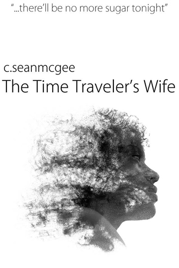 The Time Traveler's Wife by C. Sean McGee