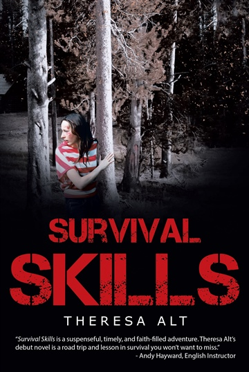 Survival Skills excerpt by Theresa Alt