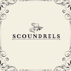 Scoundrels : Sniff It Up