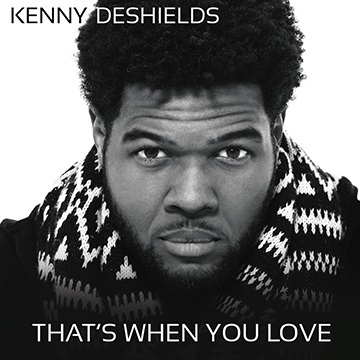 Kenny DeShields : That's When You Love