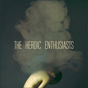 The Heroic Enthusiasts : The Heroic Enthusiasts