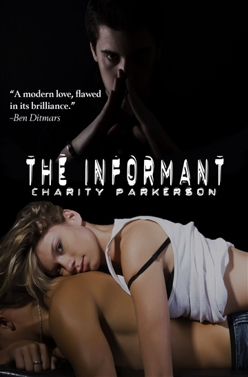 The Informant by Charity Parkerson