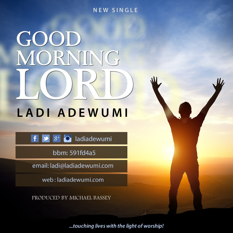 Ládi : Good Morning Lord