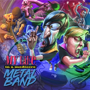 My Life in a Mediocre Metal Band by TIMORATUS